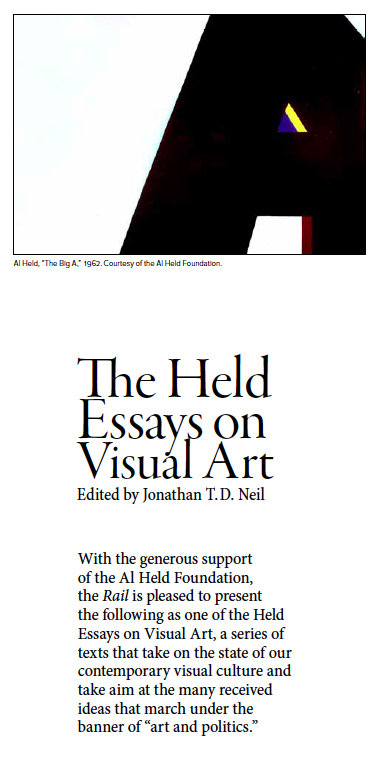 the held essays on visual art a body of work the brooklyn rail the held essays on visual art a body of work