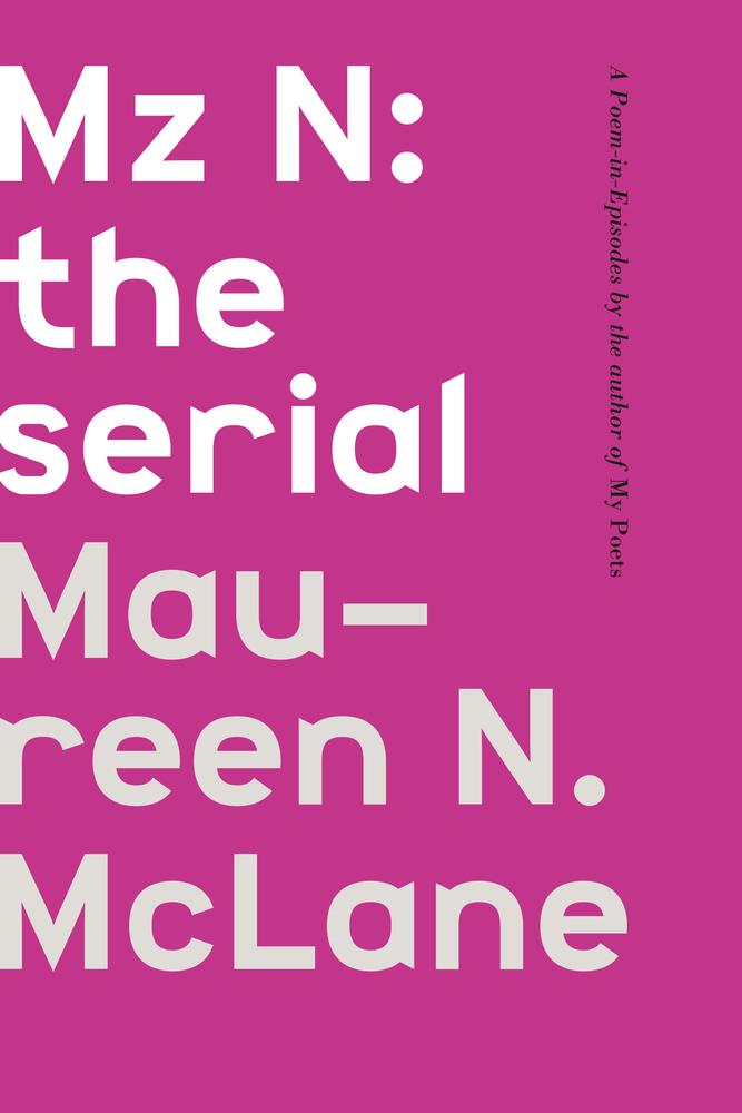 MAUREEN N. MCLANE with Alex Dueben | The Brooklyn Rail
