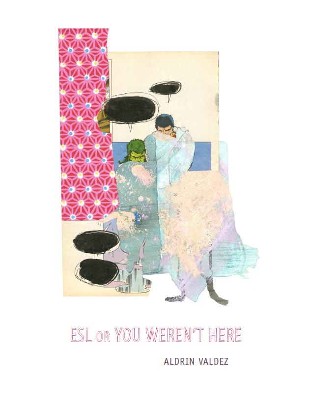 Aldrin Valdez's ESL or You Weren't Here – The Brooklyn Rail