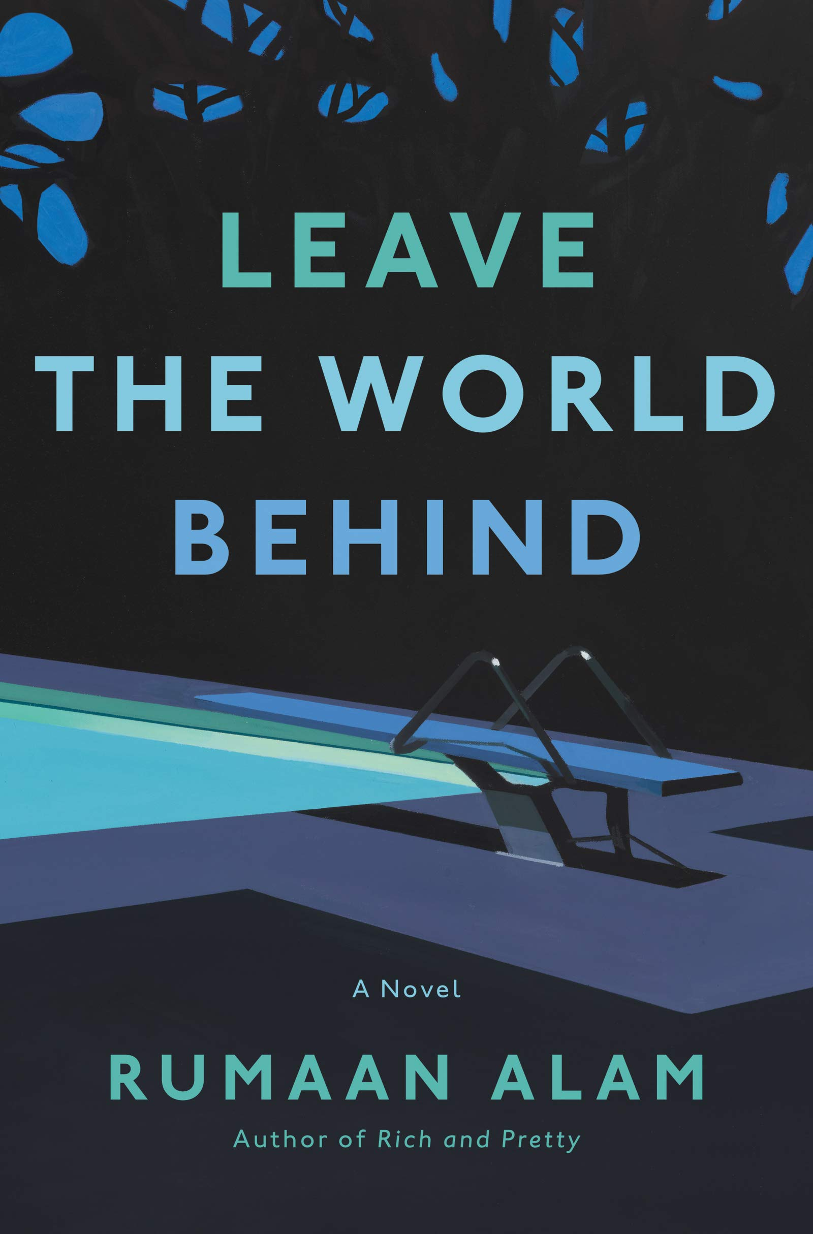 Rumaan Alam's Leave the World Behind – The Brooklyn Rail